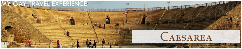 My Gay Travel Experience – Caesarea – Israel